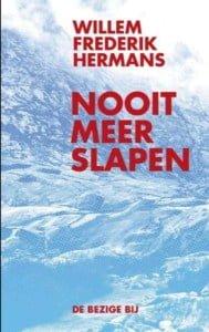 Nooit meer slapen Willem Frederik Hermans Arctic Happenings - Een hart onder de riem